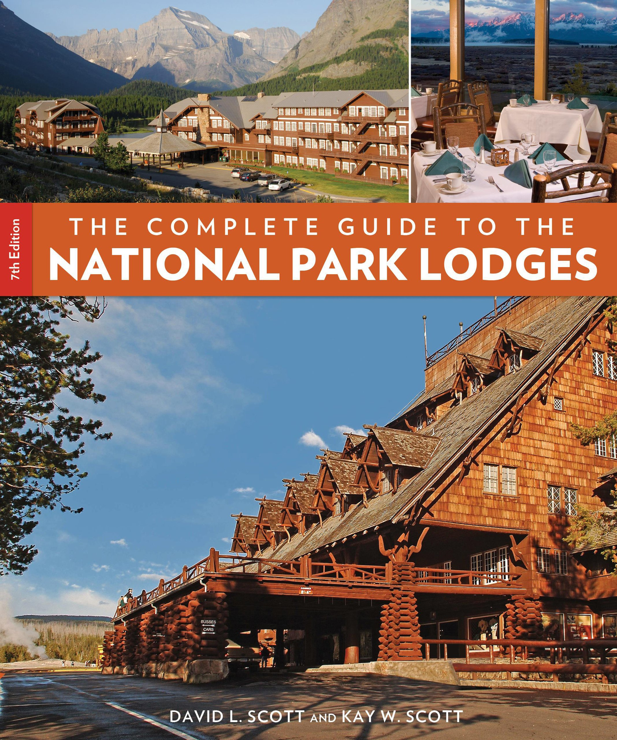 The Complete Guide to the National Park Lodges, 7th ebook