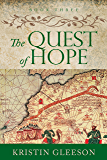 The Quest of Hope (The Renaissance Sojourner Series Book 3)