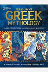 Treasury of Greek Mythology: Classic Stories of Gods, Goddesses, Heroes & Monsters Kindle Edition