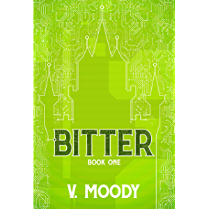 Bitter: Book One