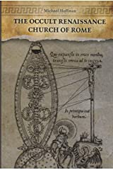 The Occult Renaissance Church of Rome Paperback