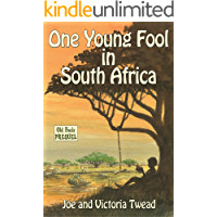 One Young Fool in South Africa (Old Fools Book 8)