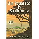 One Young Fool in South Africa (Old Fools)