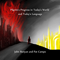 Pilgrim's Progress in Today's World and Today's Language