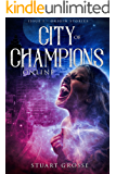 City of Champions Online: Issue II: Rising Up