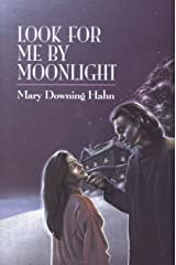 Look for Me by Moonlight Kindle Edition