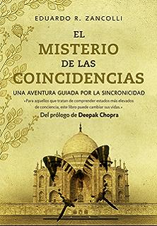 El misterio de las coincidencias: Una aventura guiada por la sincronicidad (Spanish Edition)