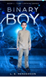 Binary Boy - Kindle Single: Book 1 : Torn Curtains Series
