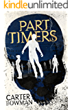 Part-Timers: A Novel (Mystery Thriller)