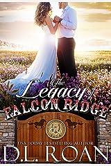 The Legacy of Falcon Ridge (The McLendon Family Saga Book 8) Kindle Edition