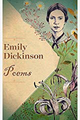 Poems by Emily Dickinson: Three Series, Complete Kindle Edition