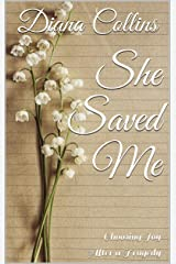 She Saved Me: Choosing Joy After a Tragedy Kindle Edition