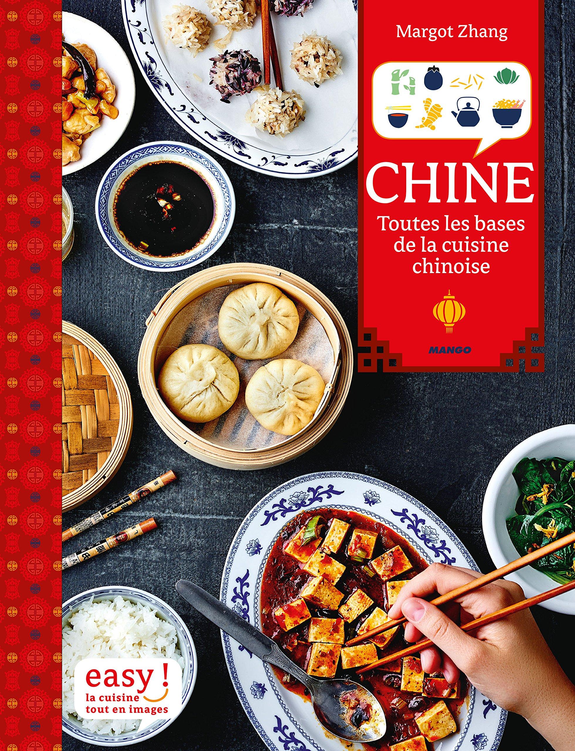 Amazon Fr Chine Toutes Les Bases De La Cuisine Chinoise Margot