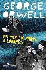 Na pior em Paris e Londres eBook Kindle
