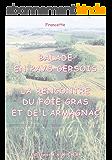 BALADE EN PAYS GERSOIS: La rencontre du foie gras et de l'armagnac