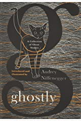 Ghostly: A Collection of Ghost Stories Hardcover