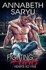 Fighting Hearts: A Friends to Lovers steamy sports romance (Hearts So Fine Book 1) Kindle Edition