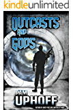 Outcasts and Gods (Wine of the Gods Book 1)