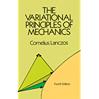 The Variational Principles of Mechanics (Dover Books on Physics Book 4)