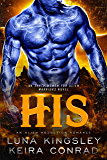 His (A Sci-Fi Alien Abduction Romance): Earth Women for Alien Warriors: Book 1