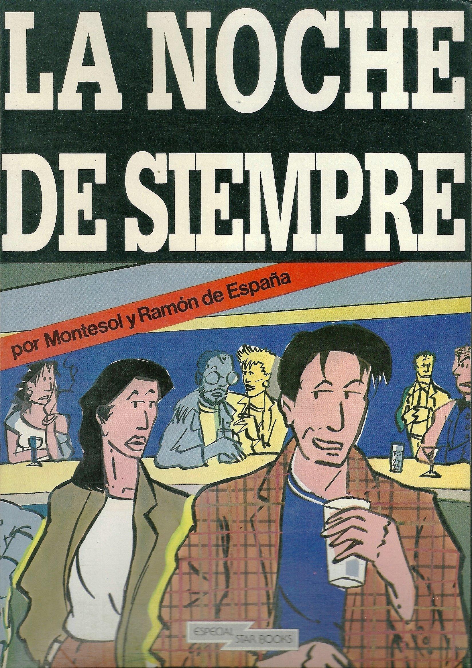 La Noche de Siempre: Amazon.es: Montesol y Ramon de España: Libros