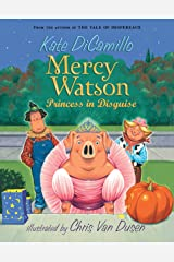 Mercy Watson: Princess in Disguise Paperback
