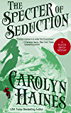 The Specter of Seduction (Pluto's Snitch Book 3)