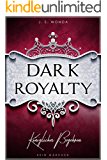 DARK ROYALTY: Königliches Begehren (DARK PRINCE 3) (German Edition)