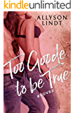 Too Goode to be True (Love Hashtagged Book 2)