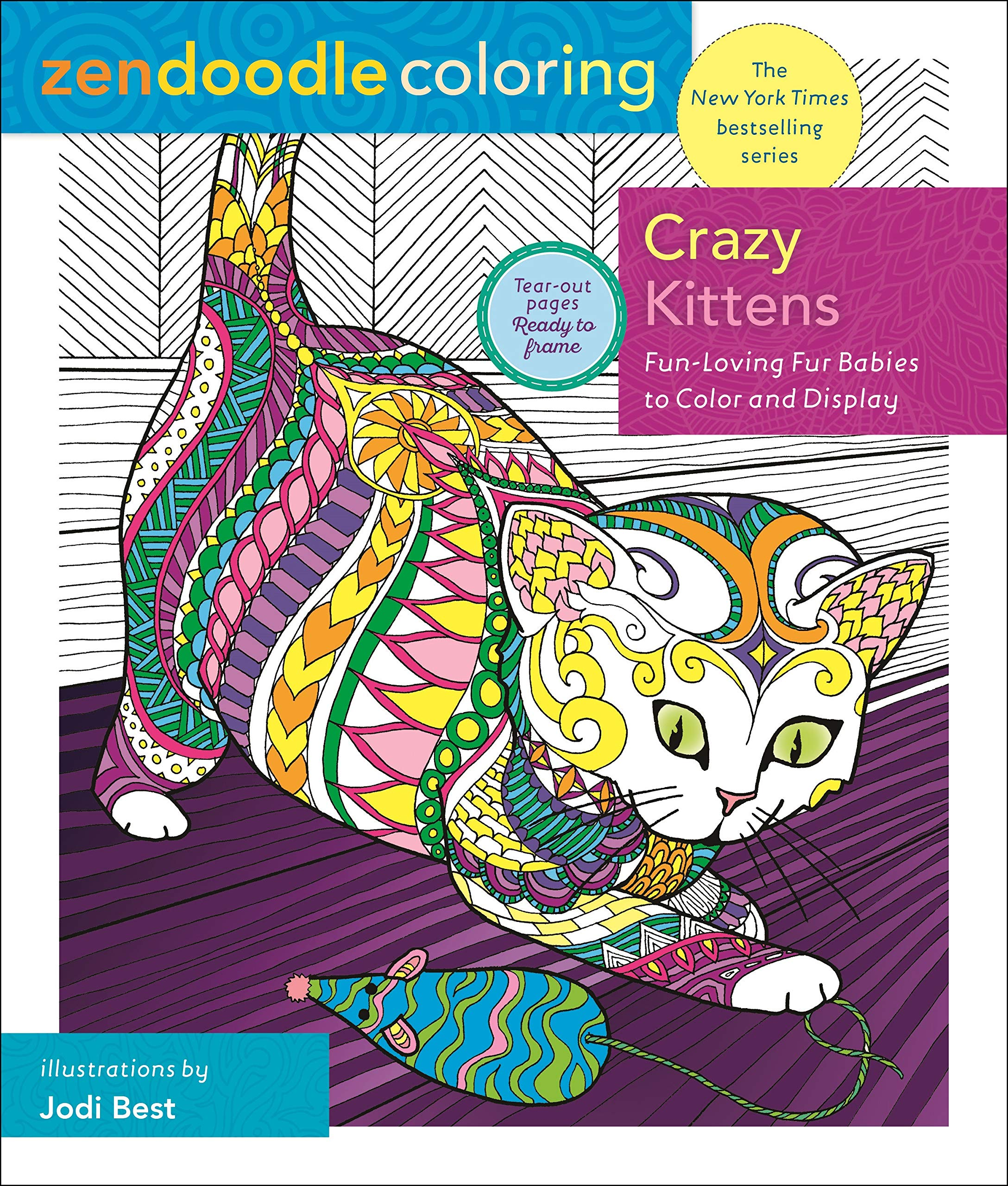 Amazon.com: Zendoodle Coloring: Crazy Kittens: Fun-Loving Fur Babies to  Color and Display (9781250202420): Best, Jodi: Books