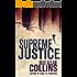 Supreme Justice (Reeder and Rogers Thriller)