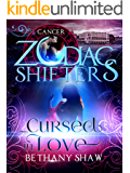 Cursed in Love: A Zodiac Shifters Paranormal Romance: Cancer
