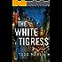 The White Tigress (A Benn Bluestone Thriller Book 2)
