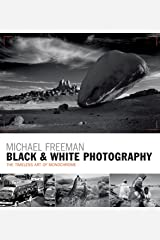 Black & White Photography: The timeless art of monochrome in the post-digital age (English Edition) eBook Kindle