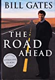Bill Gates (The Road Ahead, Includes Companion Interactive CD-ROM)