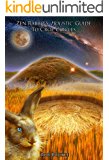 Zen Rabbit's Holistic Guide To Crop Circles: A Journey of Revelation (English Edition)