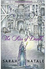 The Kiss of Death Kindle Edition