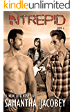 Intrepid: Book 6 of a New Life Series