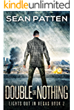 Double Or Nothing - A Post-Apocalyptic EMP Thriller (Lights Out in Vegas Book 2)