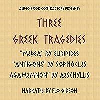 Three Greek Tragedies