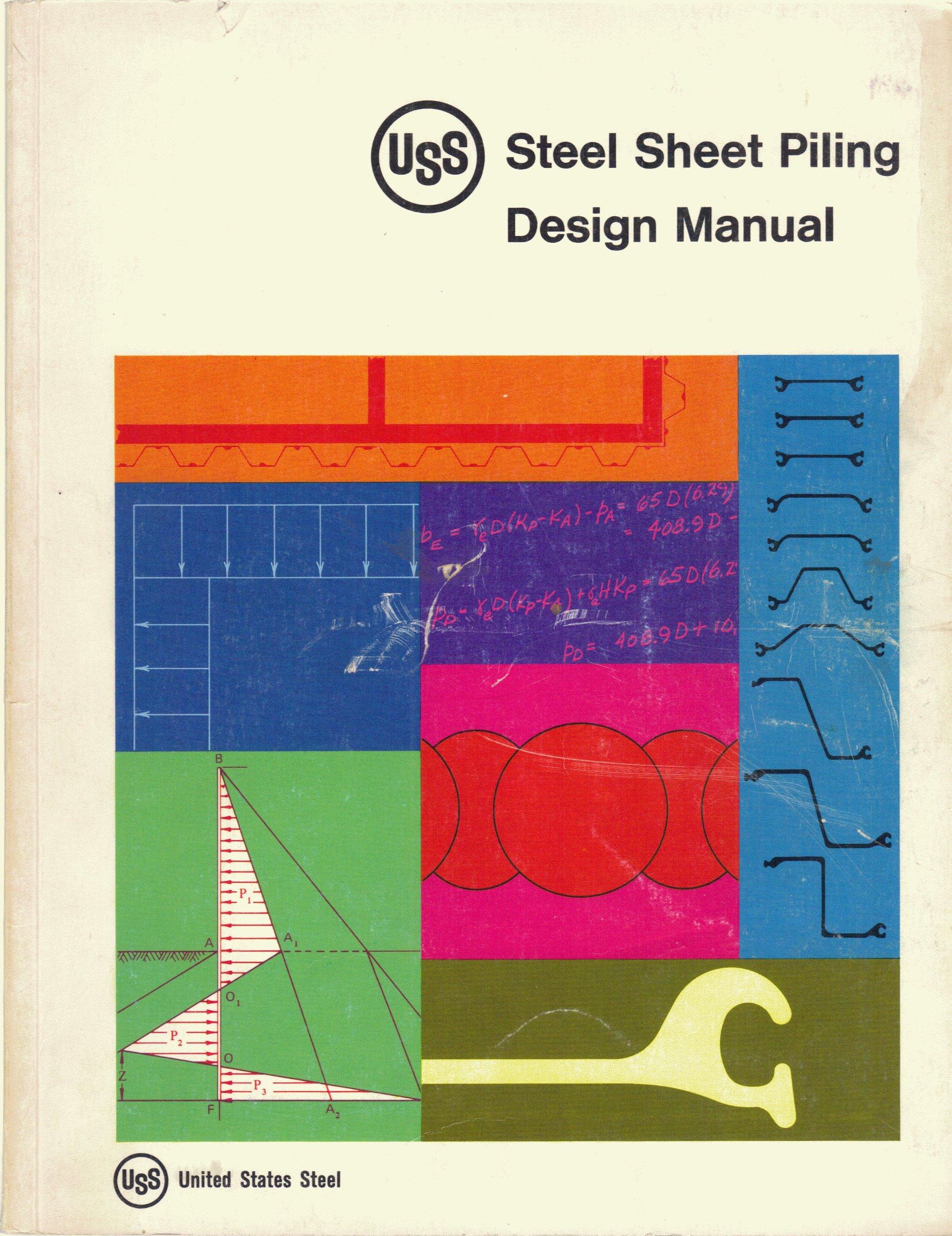 USS Steel Sheet Piling Design Manual: United States Steel: Amazon.com: Books