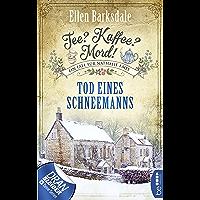 Tee? Kaffee? Mord! Tod eines Schneemanns (Nathalie Ames ermittelt 6) (German Edition)
