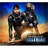 Valerian and the City of a Thousand Planets The Art of the Film (Valerian Film Tie in)