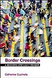 Border Crossings: A Bedford Spotlight Reader