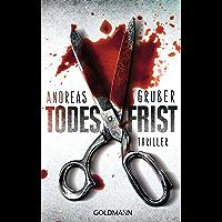 Todesfrist: Maarten S. Sneijder und Sabine Nemez 1 - Thriller (German Edition)