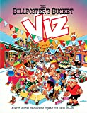 The Billposter's Bucket: Viz Annual 2013 (Annuals 2013)