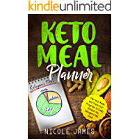 Keto Meal Planner: Plan Your Meals and Track Your Progress To Easily Achieve You Ketogenic Diet Goals