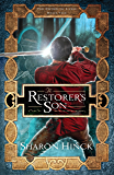 The Restorer's Son (The Sword of Lyric Book 2)