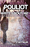 Write About Me (The Missing Annabelle Brown Series Book 1)