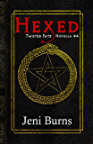 Hexed (Twisted Fate Novellas Book 4)